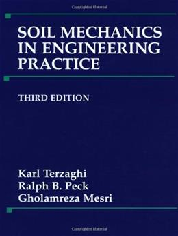 Soil Mechanics in Engineering Practice, by Terzaghi, 3rd Edition 9780471086581