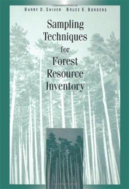 Sampling Techniques for Forest Resource Inventory, by Shiver 9780471109402