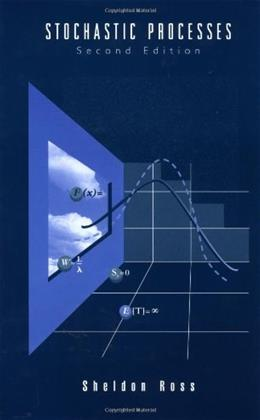 Stochastic Processes, by Ross, 2nd Edition 9780471120629