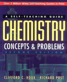 Chemistry: Concepts and Problems: A Self Teaching Guide, by Houk, 2nd Edition 9780471121206