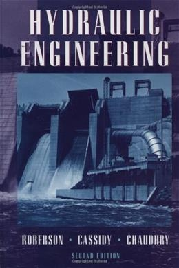 Hydraulic Engineering, by Roberson, 2nd Edition 9780471124665
