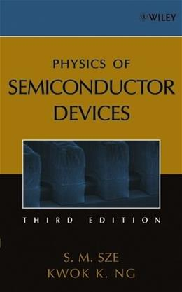 Physics of Semiconductor Devices, by Sze, 3rd Edition 9780471143239