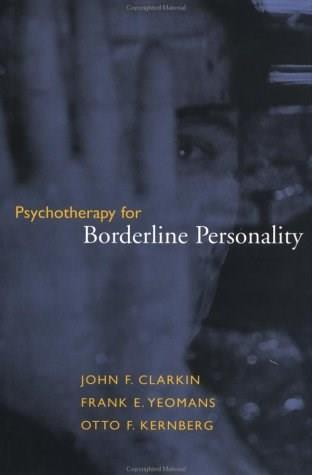 Psychotherapy for Borderline Personality, by Clarkin 9780471170426