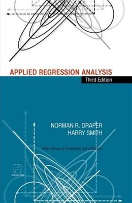 Applied Regression Analysis, by Draper, 3rd Edition 3 w/DISK 9780471170822