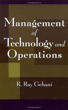 Management of Technology and Operations, by Gehani 9780471179061