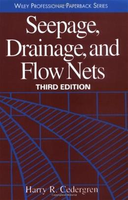 Seepage, Drainage and Flow Nets, by Cedergren, 3rd Edition 9780471180531