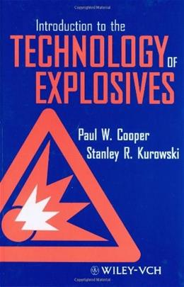 Introduction to the Technology of Explosives, by Cooper 9780471186359