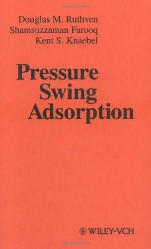 Pressure Swing Adsorption, by Ruthven 9780471188186