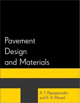 Pavement Design and Materials, by Papagiannakis 9780471214618