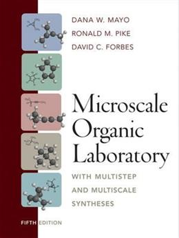 Microscale Organic Laboratory, by Mayo, 5th Edition 9780471215028