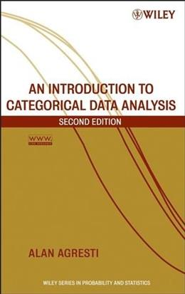 An Introduction to Categorical Data Analysis 2 9780471226185