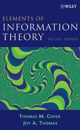 Elements of Information Theory, by Cover, 2nd Edition 9780471241959