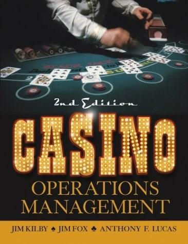 Casino Operations Management, by Kilby, 2nd Edition 9780471266327