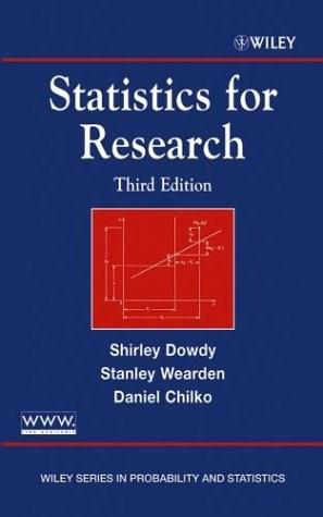 Statistics for Research, by Dowdy, 3rd Edition 9780471267355
