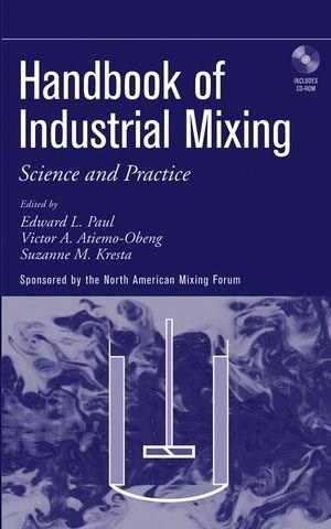 Handbook of Industrial Mixing: Science and Practice, by Paul BK w/CD 9780471269199
