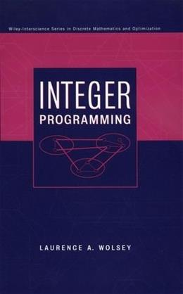 Integer Programming, by Wolsey 9780471283669