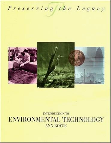 Introduction to Environmental Technology, by Boyce 9780471287339