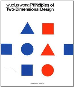Principles of 2 Dimensional Design, by Wong 9780471289609