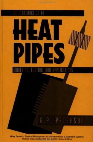 An Introduction to Heat Pipes 9780471305125