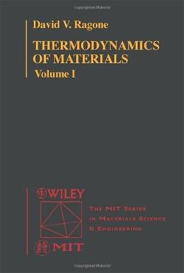 Thermodynamics of Materials, by Ragone, Volume 1 9780471308850