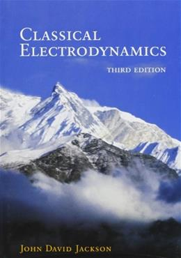 Classical Electrodynamics Third Edition 3 9780471309321