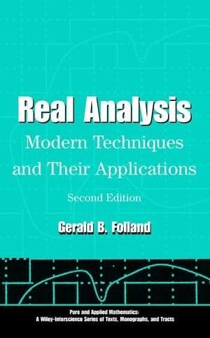 Real Analysis: Modern Techniques and Their Applications, by Folland, 2nd Edition 9780471317166