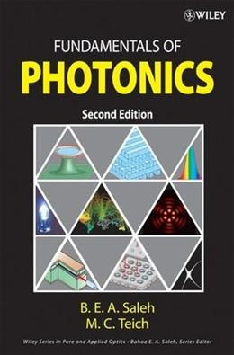 Fundamentals of Photonics, by Saleh, 2nd Edition 9780471358329