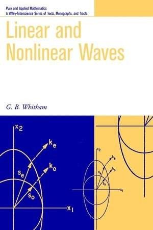 Linear and Nonlinear Waves, by Whitham 9780471359425