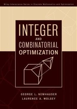Integer and Combinatorial Optimization, by Nemhauser 9780471359432
