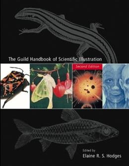 Guild Handbook of Scientific Illustration, by Hodges, 2nd Edition 9780471360117