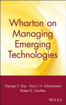 Wharton on Managing Emerging Technologies, by Day 9780471361213