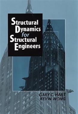 Structural Dynamics for Structural Engineers, by Hart 9780471361695