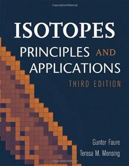 Isotopes, by Faure, 3rd Edition 9780471384373