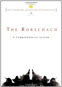 Rorschach, Basic Foundations and Principles of Interpretation, by Exner, 4th Edition, Volume 1 9780471386728