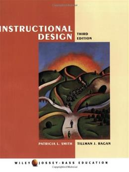 Instructional Design, by Smith, 3rd Edition 9780471393535