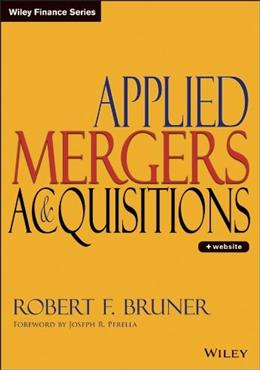 Applied Mergers and Acquisitions, by Bruner BK w/CD 9780471395065