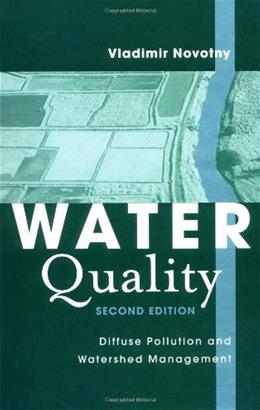 Water Quality: Diffuse Pollution and Watershed Management, by Novotny, 2nd Edition 9780471396338