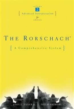Rorschach: Advanced Interpretation, by Exner, 3rd Edition, Volume 2 9780471419839