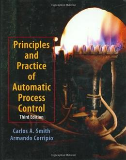 Principles and Pratices of Automatic Process Control, by Smith, 3rd Edition 9780471431909