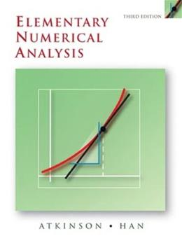 Elementary Numerical Analysis, by Atkinson, 3rd Edition 9780471433378