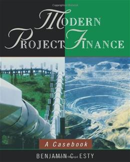 Modern Project Finance: A Casebook, by Esty 9780471434252