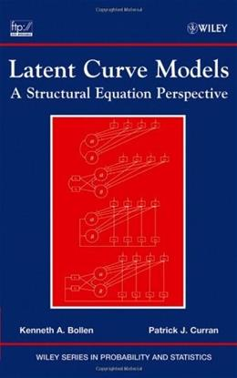 Latent Curve Models: A Structural Equation Perspective, by Bollen 9780471455929