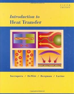 Introduction to Heat Transfer, by Incropera, 5th Edition 9780471457275