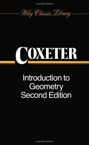 Introduction to Geometry, by Coxeter, 2nd Edition 9780471504580