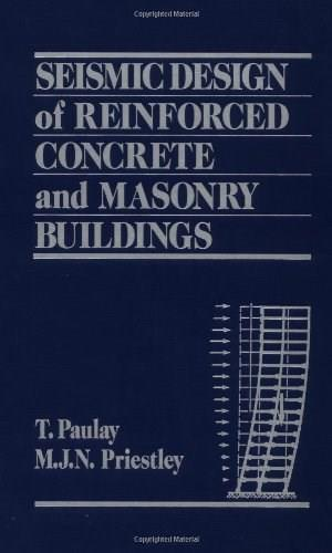 Seismic Design of Reinforced Concrete and Masonry Buildings, by Pauley 9780471549154