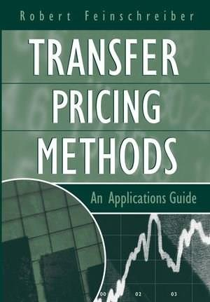 Transfer Pricing Methods: An Applications Guide, by Feinschreiber 9780471573609