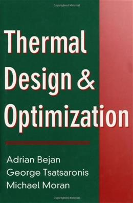 Thermal Design and Optimization, by Bejan 9780471584674