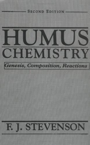 Humus Chemistry: Genesis, Composition, Reactions, by Stevenson, 2nd Edition 9780471594741