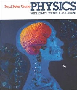 Physics With Health Science Applications 2 9780471603894