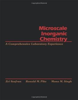 Microscale Inorganic Chemistry: A Comprehensive Laboratory Experience, by Szafran 9780471619963